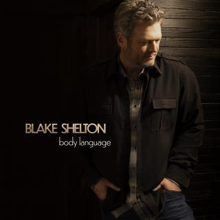BLAKE SHELTON SPEAKS BODY LANGUAGE IN BRAND-NEW ALBUM, OUT MAY 21