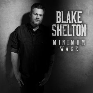 "BLAKE SHELTON RELEASES OFFICIAL MUSIC VIDEO FOR ""MINIMUM WAGE"""